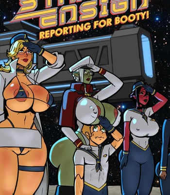 Porn Comics - STARSHIP ENSIGN – Reporting For Booty (ongoing)