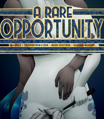 Porn Comics - A Rare Opportunity [Ongoing]