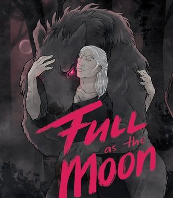 Porn Comics - [ThirstyOpossum] Full as the Moon