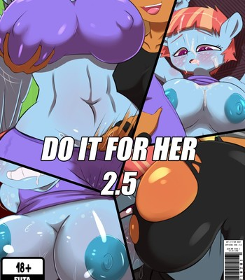 Porn Comics - Do it for Her 2.5 (My Little Pony)